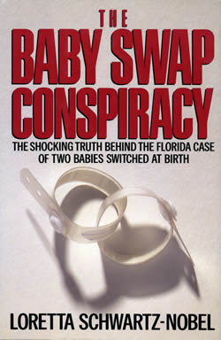 The Baby Swap Conspiracy